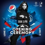 UEFA & PEPSI® ANNOUNCE 'NEW RULES' FOR UEFA CHAMPIONS LEAGUE FINAL OPENING CEREMONY PRESENTED BY PEPSI – DUA LIPA TO PERFORM AT FINAL IN KYIV –